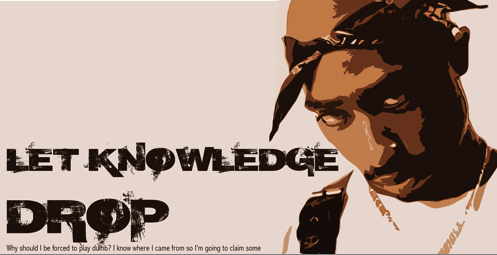 Let knowledge drop