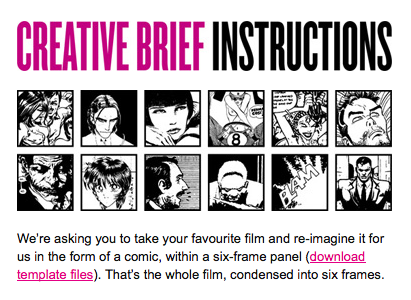 were asking you to take your favourite film and re imagine it for us in the form of a comic within a six frame panel download template files