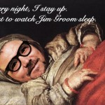 """Jim Groom's face added to painting of a sleeping child. Text says """"Every night, I stay up, just to watch Jim Groom sleep."""